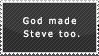 God made Steve too by 1LoveDrew