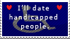 I'll date handicapped people! by 1LoveDrew