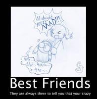 Best friends motivation poster by MidnightZero