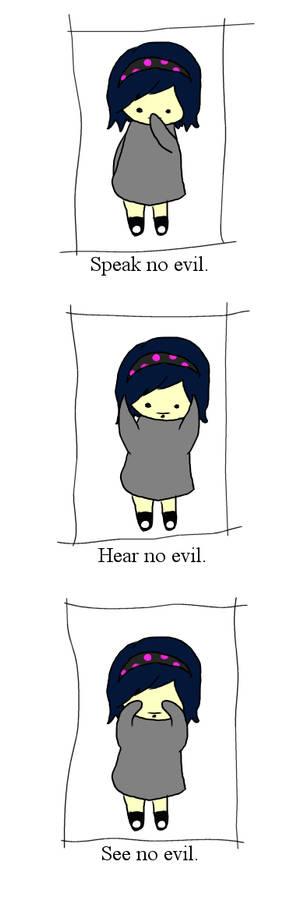 speak, hear, see no evil