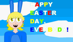 Happy Easter Day, Everybody!