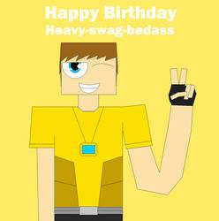 Happy Birthday Heavy (G)