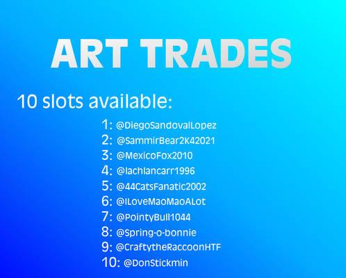 Art Trades (10 slots)