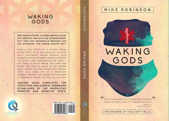 Waking Gods (Mike Robinson) by EugeneTeplitsky