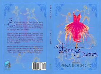 Of Pens and Swords (Rena Rocford) by EugeneTeplitsky