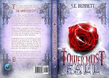 The Tower Must Fall (S.E. Bennett) by EugeneTeplitsky
