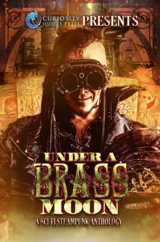 Under a Brass Moon (Multi-Author Anthology)