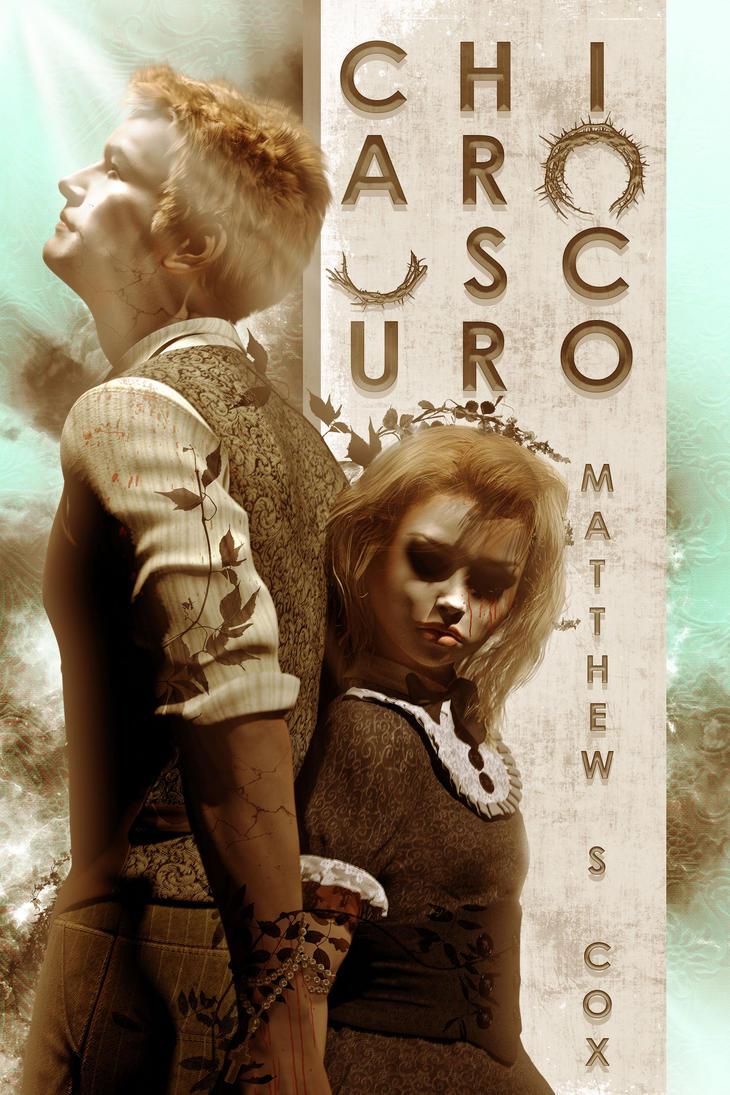 Chiaroscuro (Matthew S. Cox) [alternate cover] by EugeneTeplitsky
