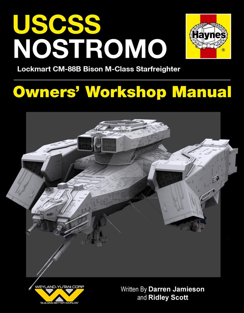 uscss nostromo alien haynes manual by admiral reliant on deviantart rh deviantart com Repair Manuals Cartoon Manual