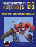 Transformers Autobots Haynes Manual