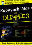Kobayashi Maru for Dummies