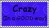 Crazy In A Good Way Stamp by Aazari-Resources
