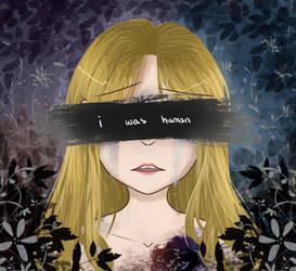 .:I was Human:.