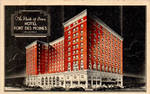The Pride of Iowa - Hotel Fort Des Moines
