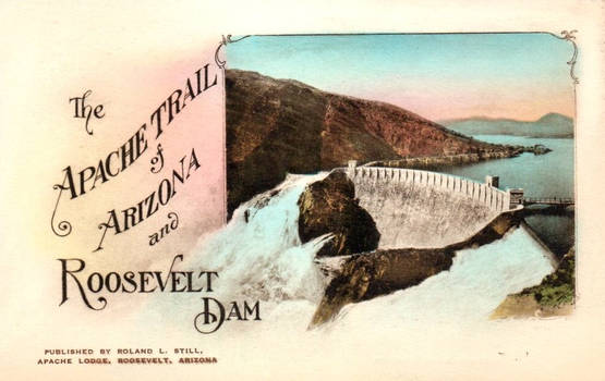 Vintage Arizona - Apache Trail and Roosevelt Dam