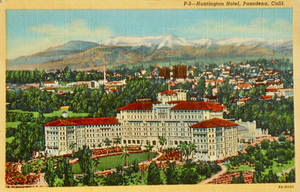 Vintage Hotels - The Huntington, Pasadena CA
