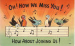 Oh! How We Miss You! How About Joining Us!