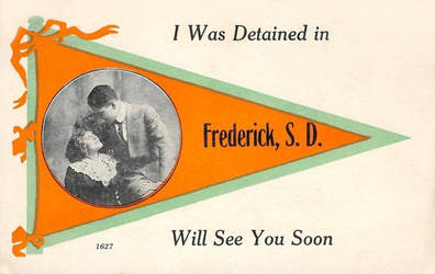 I Was Detained In Frederick, South Dakota by Yesterdays-Paper