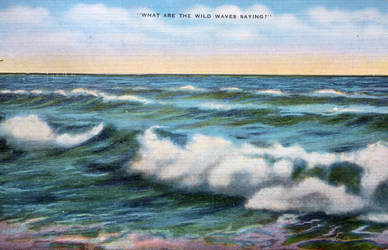 What Are The Wild Waves Saying? by Yesterdays-Paper