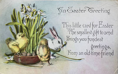 Vintage Easter - Greetings From An Old-Time Friend