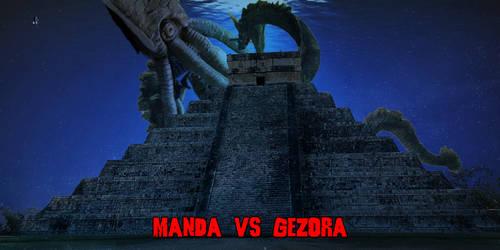 Manda vs Gezora