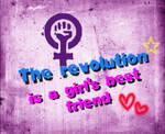 The revolution is a girl's best friend