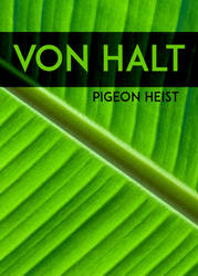 RVH Book Cover - Pigeon Heist by chorvath8
