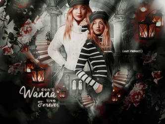 I Don't Wanna Live Forever Header by LeahAyameWalker