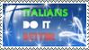 Italians Do It Better by LorenzoDiFolco