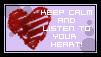 [ Keep Calm | Listen To Your Heart ]