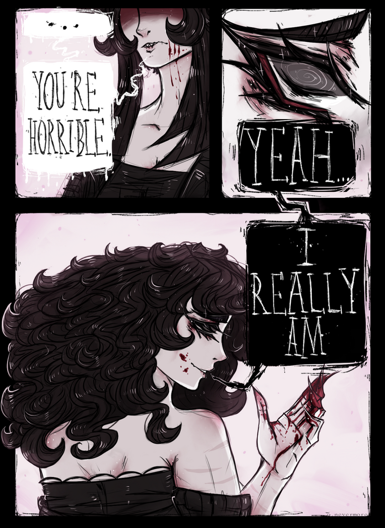 ''You're Horrible'' by OpheliaNevermore