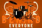 Life Behind Everyone