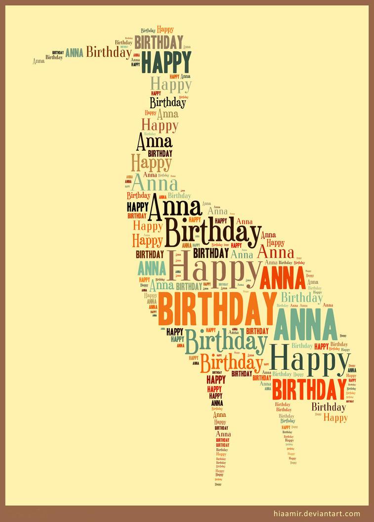 Happy Birthday Anna By Hiaamir On Deviantart