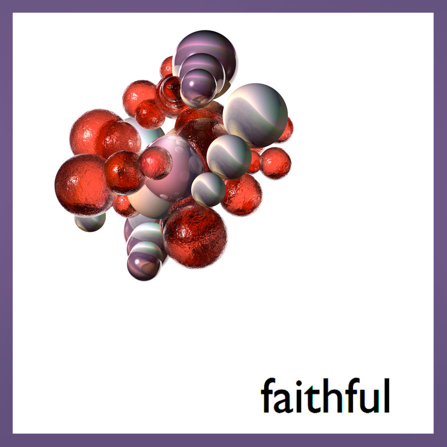 Faithful Project by MikeHenry