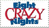 Eight Crazy Nights Stamp by Ivol-Robot
