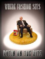 Putin on the Ritz