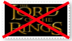 (Request) Anti Lord of the Rings Stamp by SoraRoyals77