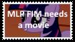 MLP FIM needs a movie Stamp by SoraRoyals77