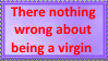 Being a virgin is not bad by SoraJayhawk77