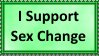 Support Sex Change Stamp by SoraRoyals77