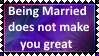 Being Married does not make you great by SoraJayhawk77