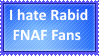 I hate Rabid FNAF Fans by KittyJewelpet78
