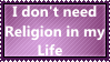 I don't need Religion