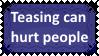 Teasing can hurt someone by KittyJewelpet78