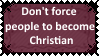 Don't force people to believe in God