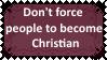 Don't force people to believe in God by KittyJewelpet78