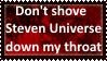 Don't shove SU down my throat