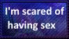 I'm scared of having sex by KittyJewelpet78