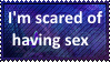I'm scared of having sex by SoraRoyals77