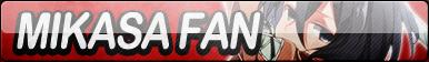 Mikasa Ackerman Fan